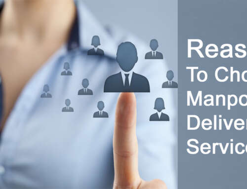 Reasons To Choose Manpower Delivery Services