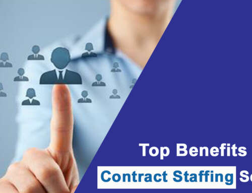 Top Benefits of Contract Staffing Services